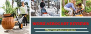 Multifunction WORX Aerocart Reviews wheelbarrow