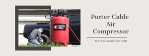 Best Porter cable air compressor in 2020 review